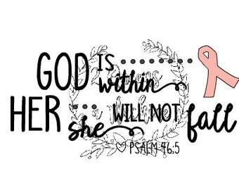 Cancer Ribbon Psalm 46 God is within her She will not fail SVG Automatic Download Proceeds donated to American Cancer Society