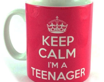 Keep Calm I'm a Teenager 11 oz Gift Mug Cup present for Stroppy Teens!