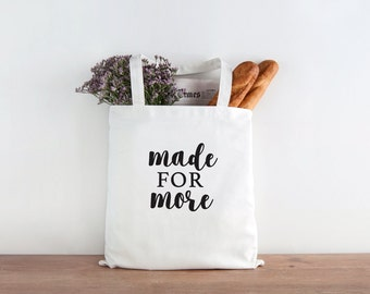 Made for More, Love Big, Big Love, Love tote, love gift, inspirational quote, inspirational tote, hostess gift