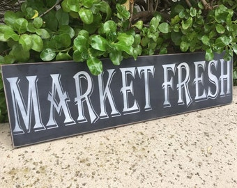 Farmhouse signs,Kitchen sign,Market Fresh,  Market sign,kitchen signs,Hand Painted Sign,Fixer Upper Style,Rustic Home Decor,Farmhouse Decor