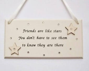Best friends gift, Friendship plaque, Special friend, long distance friend, Friends are like stars, birthday gift, Friendship quote,