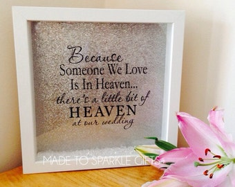 Because someone we love is in heaven wedding box frames with silver glitter background and scatter crystals