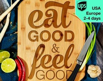 Eat good Feel good - Cutting Board