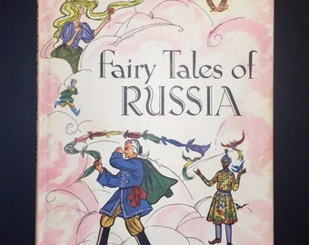 Fairy Tales of Russia Retold by Barbara Ker Wilson, Illustrated, 1959, 1st. Ed.