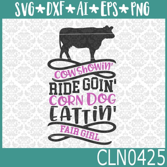 CLN0425 Cow Showing Cattle Heifer Steer Fair Girl County SVG DXF Ai Eps PNG Vector Instant Download Commercial Cut File Cricut Silhouette