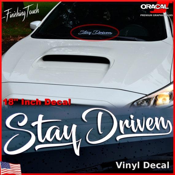 Stay Driven Vinyl Decal Car Windshield Sticker Truck SUV - Custom vinyl decals for car windshield