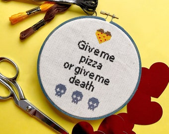 Pizza or Death Cross Stitch - ready to ship