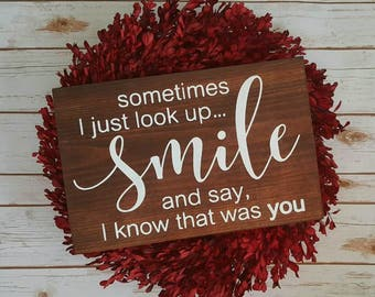 Sometimes I Just Look Up, Smile.... Wooden Wall Decor