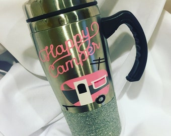 Happy camper mug\\Happy Camper Coffee Tumbler \\ stainless Coffee Tumbler