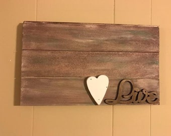 Rustic Live Pallet Sign with Heart Made with Rekindled Wood Wall Art