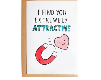 I Find You Extremely Attracive - A6 Blank Card - Pun - Watercolour