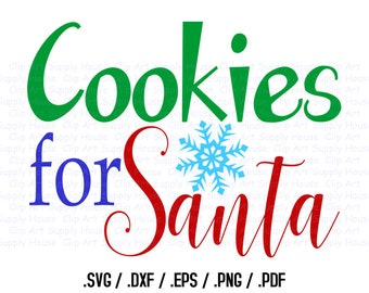Cookies for Santa, Funny Christmas Clipart, Christmas Art, SVG File for Vinyl Cutters, Screen Printing, Silhouette, Die Cut Machine - CA404