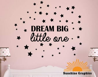 Dream Big Iittle One wall decal -removable wall art / wall decals australia / nursery decor / above cot stickers baby love