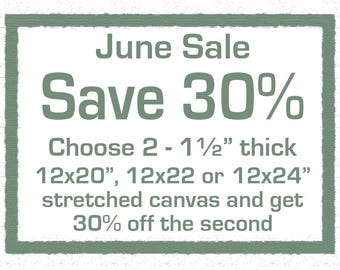 Spring Sale - Save 30 percent on the second stretched canvas when you buy 2 sized 12x20x1.5, 12x22x1.5, or 12x24x1.5""