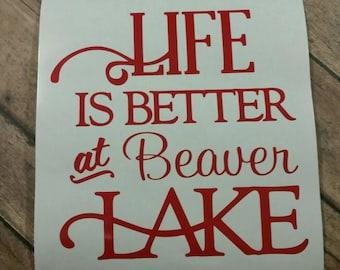 Life is Better at Beaver Lake decal Beaver Lake