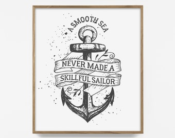 nautical quote, nautical quote print, nautical print, sailer print, sailer quote, smooth sea quote, smooth sea print, sail print, navy art