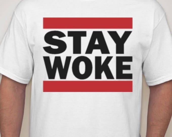 Stay Woke Tshirt