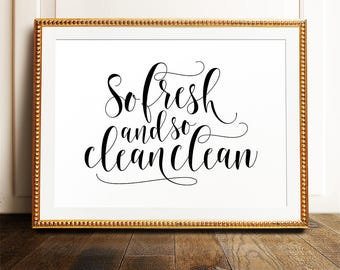 So fresh and so clean clean  Bathroom wall art  PRINTABLE art  Bathroom  printablesFunny wall art Bathroom art PRINTABLE art Set of 3. Bathroom Artwork. Home Design Ideas