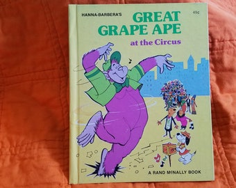 Great Grape Ape at the Circus.....Rand McNally...1976...HC...Hanna-Barbara