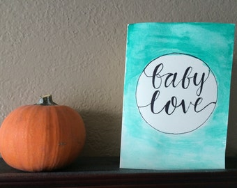 Baby Shower Watercolor and Calligraphy Card
