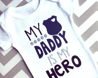 My Daddy is my Hero, My Daddy, Police Baby Bodysuit, Law Enforcement Baby Gift, Police Badge, Funny Baby Gifts