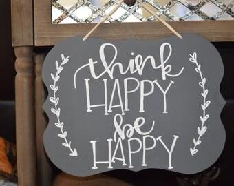 Think Happy Sign