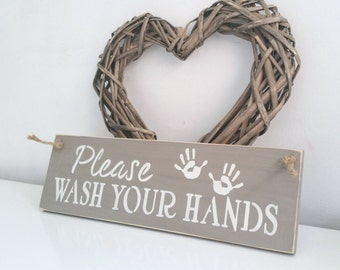 Please wash your hands, sign, Shabby Chic, painted in Annie Sloan