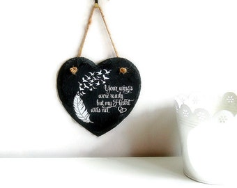 Slate heart wall plaque with vinyl lettering, your wings were ready but my heart was not, memorial plaque, remembrance plaque