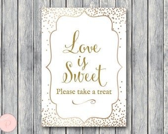 Gold Love is sweet, take a treat sign, Thank you sign, Wedding Sign, Decoration, Engagement party, Wedding Shower WD93 TH62