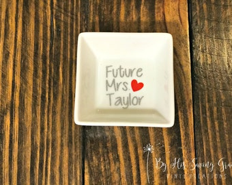 Future Mrs. Ring Dish | Ring Holder | Jewelry Holder | Engagement Gift | Bride To Be | Valentine's Day |