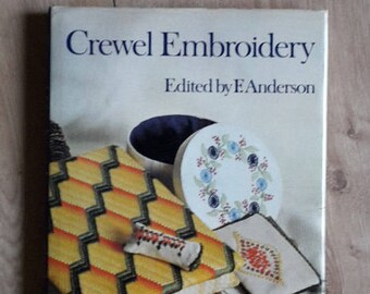 Crewel Embroidery Edited by F. Anderson, Crewel Embroidery Book