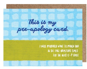 PMS card - im sorry card  - pre-apology card