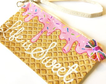 Custom icecream canvas wristlet - life is sweet - icecream accessory - small custom pouch - ice cream party - hand painted wristlet - sweets