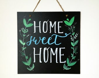 Home Sweet Home Chalkboard Sign - Hand Painted