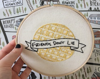 Friends don't lie, Stranger Things Embroidery Hoop