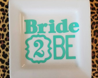 Bride 2 Be Jewelry Dish