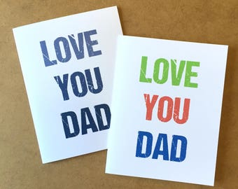 Love You Dad - Father's Day Card - Father's Day Gift - Dad's Day - Dad Gift - Father Gift - Dad Birthday - Card for Dad - Card for Him