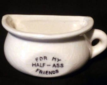 Vintage Half Cup Coffee Cup - For My Half-Ass Friends - Japan Novelty