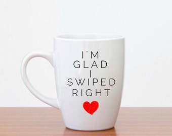 Funny Coffee Mugs | Tinder Lovers | I'm Glad I Swiped Right | Funny Gifts | Valentine's Day | Gifts for Valentine's Day