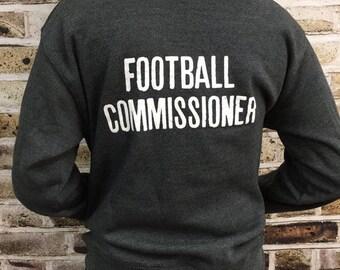 Football Commissioner, Football Hoodie,Tailgate Hoodie,Custom Hoodie,Hoodie,Groomsman Gifts,Fantasy Football,Gifts,Christmas Gift,