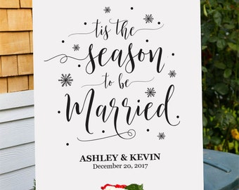 Tis the season to be Married sign, Winter wedding Sign, Christmas wedding Sign, Winter wedding decor, Winter Wedding Table decor,