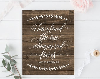 I Have Found The One Whom My Soul Loves Song Of Solomon 34 Print