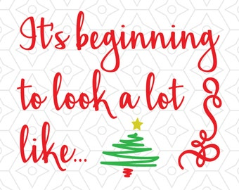 A Lot Like Christmas Design, SVG, DXF, EPS Vector files for use with Cricut or Silhouette Vinyl Cutting Machines