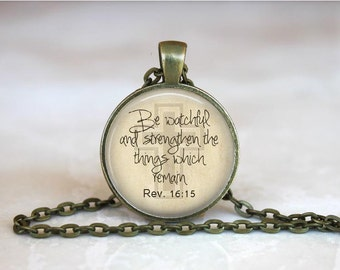 Revelations 16: 15 Scripture Necklace Scripture Revelations Jewelry Revelations Pendant Bible Scripture Pendant Christian Gift