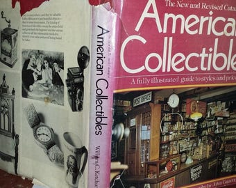 Two 1984 Coffee Table Books on American Antiques and American Collectibles by W. Ketchum. Illustrated
