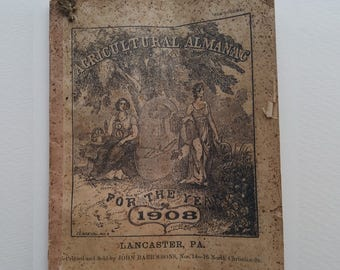 100+ Year Old Agricultural Almanacs (1908, 1916 and 1917) Ephemera