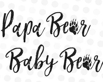 Papa Bear svg file - Baby Bear Svg - Papa Bear Cut File - Baby Bear Cut File - Bear Paw svg - SVG Files - Baby Bear Cut File - Cut files