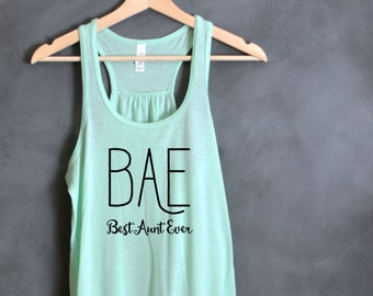 BAE Best Aunt Ever Tank, New Aunt Gift, Proud Aunt, Best Aunt Ever, Best Aunt Shirt, Christmas Gift Aunt, Aunt Birthday Gift, Sister Gift