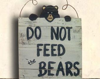 Bear - Bear Sign - Warning Sign - Bear Decor - Cabin Decor - Cabin Wall Art - Do Not Feed the Bears Sign - Birthday Gift - Mother's Day