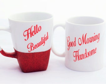 His and Hers Coffee Mugs-Good Morning Beautiful-Hello Handsome-Couples Mugs-Wedding Gift-Anniversary Gift-Coffee Mug Set-Morning Beautiful
